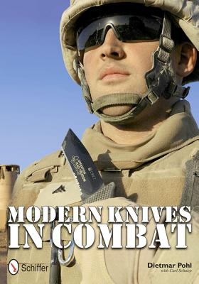 Modern Knives in Combat By Pohl, Dietmar/ Schulze, Carl